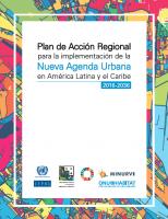 Plan de Acción Regional para la implementación de la Nueva Agenda Urbana en América Latina y el Caribe - 2016-2036